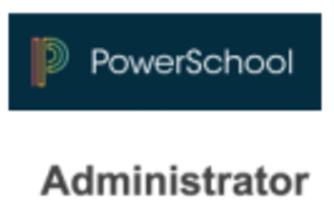 PowerSchool Administrator