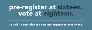 pre-register at sixteen and vote at eighteen image